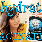 Rehydrate Your Imagination